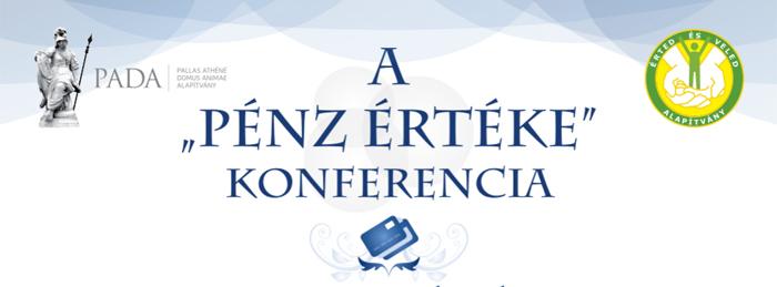 """A """"pénz értéke"""" konferencia"""
